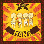 Babies Go Maná by Sweet Little Band