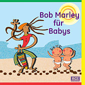 Bob Marley Für Babys by Sweet Little Band