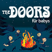 The Doors Für Babys by Sweet Little Band