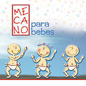 Mecano Para Bebes by Sweet Little Band