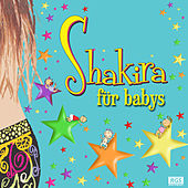 Shakira Für Babys by Sweet Little Band