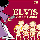 Elvis Per I Bambini by Sweet Little Band