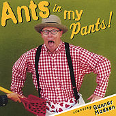 Ants In My Pants by Gunnar Madsen