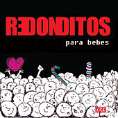 Redonditos Para Bebes by Sweet Little Band