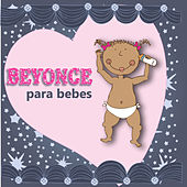 Beyonce Para Bebes by Sweet Little Band
