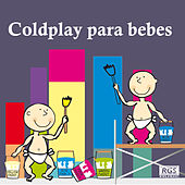 Coldplay Para bebes by Sweet Little Band