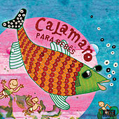 Calamaro Para Bebês by Sweet Little Band