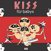 Kiss Für Babys by Sweet Little Band