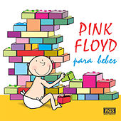 Pink Floyd Para Bebes by Sweet Little Band