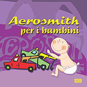 Aerosmith Per I Bambini by Sweet Little Band