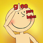 Glee Para Bebes by Sweet Little Band