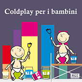 Coldplay Per I Bambini by Sweet Little Band