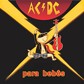 AC/DC Para Bebês by Sweet Little Band