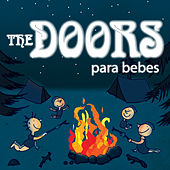 The Doors Para Bebes by Sweet Little Band