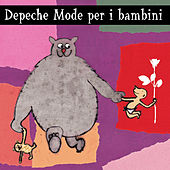 Depeche Mode Per I Bambini by Sweet Little Band