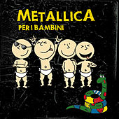 Metallica Per I Bambini by Sweet Little Band
