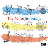 The Police Für Babys by Sweet Little Band