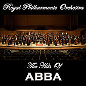 The Royal Philharmonic Orchestra Perform the Hits of ABBA di Royal Philharmonic Orchestra