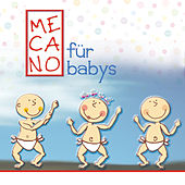 Mecano Für Babys by Sweet Little Band