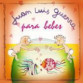 Juan Luis Guerra Para Bebes by Sweet Little Band