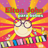 Elton John Para Bebes by Sweet Little Band