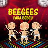 Bee Gees Para bebes by Sweet Little Band