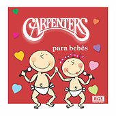 Carpenters Para Bebês by Sweet Little Band