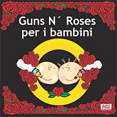 Guns N' Roses Per I Bambini by Sweet Little Band