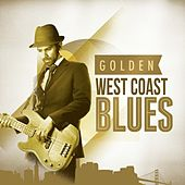 Golden West Coast Blues von Various Artists