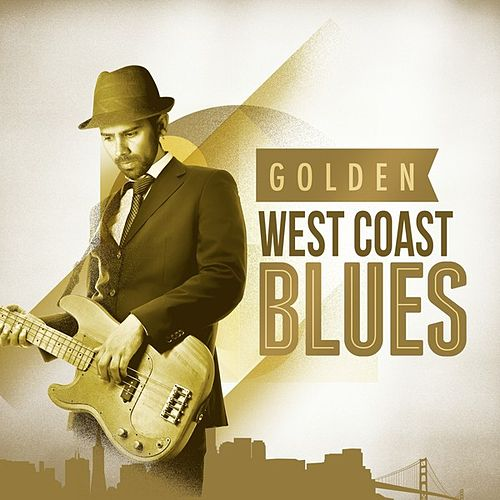 Golden West Coast Blues by Various Artists