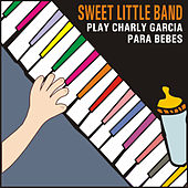 Sweet Little Band Play Charly Garcia para Bebés by Sweet Little Band