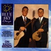 On Radio - Volume 3 von Blue Sky Boys