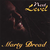 Next Level by Marty Dread