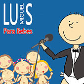 Luis Miguel para Bebes by Sweet Little Band
