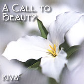 A Call to Beauty de Kiva