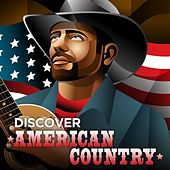 Discover American Country de Various Artists