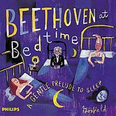 Beethoven at Bedtime - A Gentle Prelude to Sleep by Various Artists