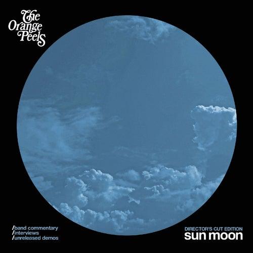Sun Moon (Director's Cut Edition) by The Orange Peels
