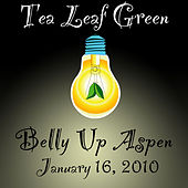 Live at Belly Up by Tea Leaf Green