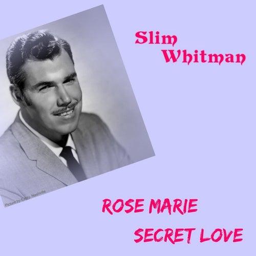 Rose Marie by Slim Whitman
