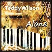 Alone by Teddy Wilson
