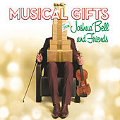 Musical Gifts from Joshua Bell and Friends de Joshua Bell