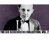 The Bix Beiderbecke Collection, Vol. 2 de Bix Beiderbecke