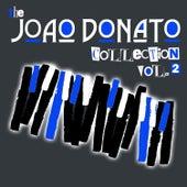 The João Donato Collection, Vol. 2 by João Donato
