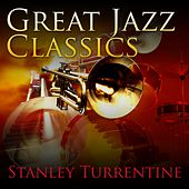 Great Jazz Classics by Stanley Turrentine