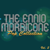 The Ennio Morricone Pop Collection, Vol. 2 de Various Artists