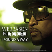 I Found a Way (feat. Mohombi) de Werra Son