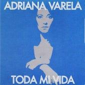 Toda Mi Vida de Adriana Varela