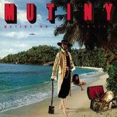 Mutiny On The Mamaship by Mutiny