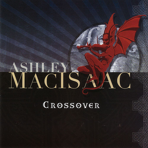 Crossover by Ashley MacIsaac